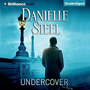 *Have You Heard? * Audiobooks For Your Listening Pleasure* Undercover by Danielle Steel
