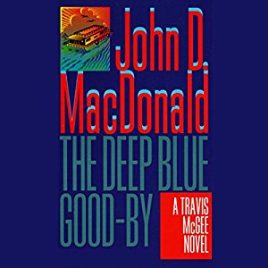 ⭐️Have You Heard?⭐️Audiobooks For Your Listening Pleasure⭐️The Deep Blue Good-by by John D. MacDonald⭐️