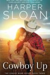 Cowboy Up by Harper Sloan * New Release * Blog Tour * Review * Giveaway