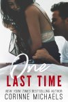 COVER REVEAL + GIVEAWAY  * One Last Time by Corinne Michaels