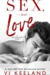 SNEAK PEEK + EXCERPT * Sex, Not Love by Vi Keeland