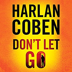 🎧Have You Heard?🎧Audiobooks For Your Listening Pleasure🎧Don't Let Go by Harlan Coben🎧Narrated by Steven Weber🎧