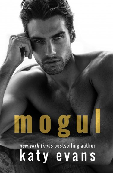 * Surprise Cover Reveal * Mogul by Katy Evans * Coming May 31st * Pre-Order Now *