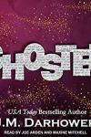 🎧Have You Heard?🎧Audiobooks For Your Listening Pleasure🎧Ghosted by J. M. Darhower🎧Narrated by Joe Arden & Maxine Mitchell🎧