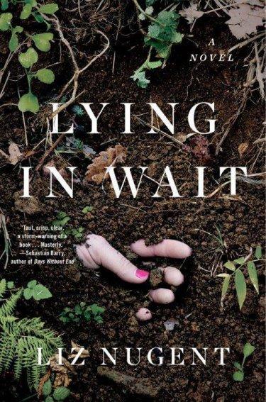 Lying in Wait by Liz Nugent