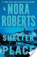 🎧Have You Heard?🎧Audiobooks For Your Listening Pleasure🎧Shelter in Place by Nora Roberts🎧Narrated by January LaVoy🎧