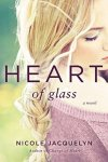 HEART OF GLASS (FOSTERING LOVE #3) BY NICOLE JACQUELYN