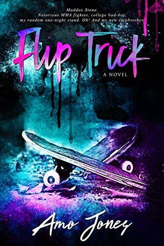 Release Day Blitz * Flip Trick by Amo Jones * It's Live * Book Review