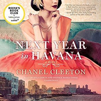 🎧Have You Heard?🎧Audiobooks For Your Listening Pleasure🎧Next Year in Havana by Chanel Cleeton🎧Narrated by Kyla Garcia and Frankie Maria Corzo🎧