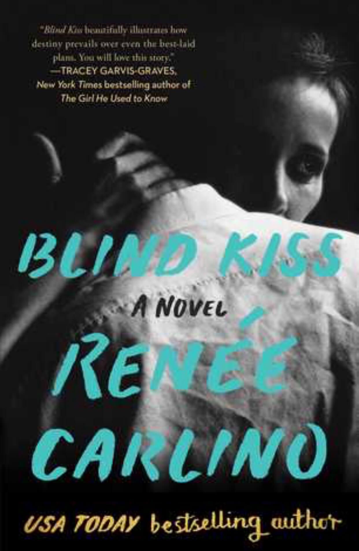 * Release Week Blitz * Blind Kiss by Renee Carlino *