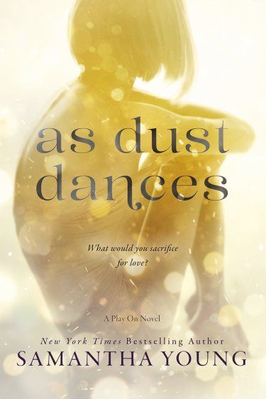 As Dust Dances by Samantha Young * Blog Tour * Excerpt * Giveaway * MUST READ!