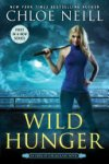 Wild  Hunger by Chloe Neill