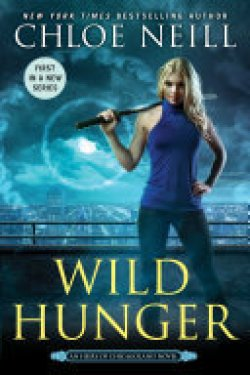 Wild  Hunger by Chloe Neill