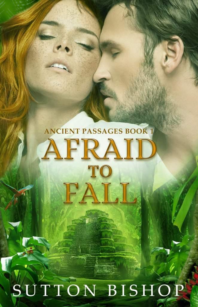 Afraid to Fall by Sutton Bishop