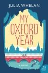 My Year at Oxford by Julia Whelan