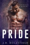 Release Blitz * Pride ( The Elite Seven book 2) by JD Hollyfield * Book Review * Giveaway * Blog Tour