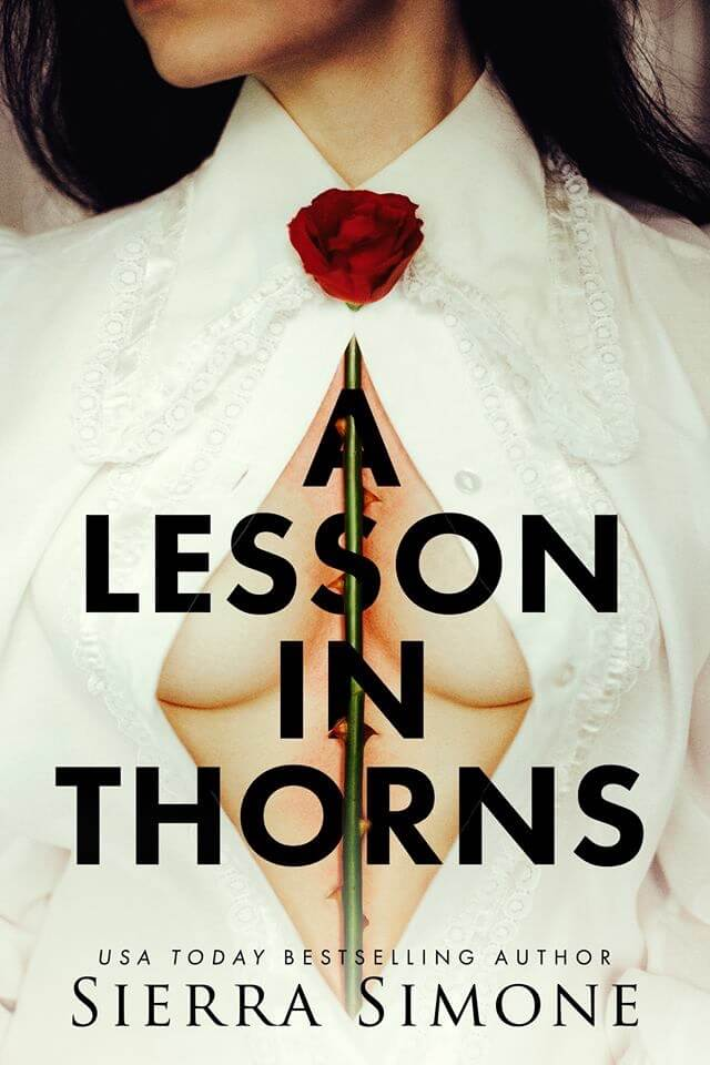 Release Week * A Lesson in Thorns (Thornchapel #1) by Sierra Simone * Blog Tour * Book Review
