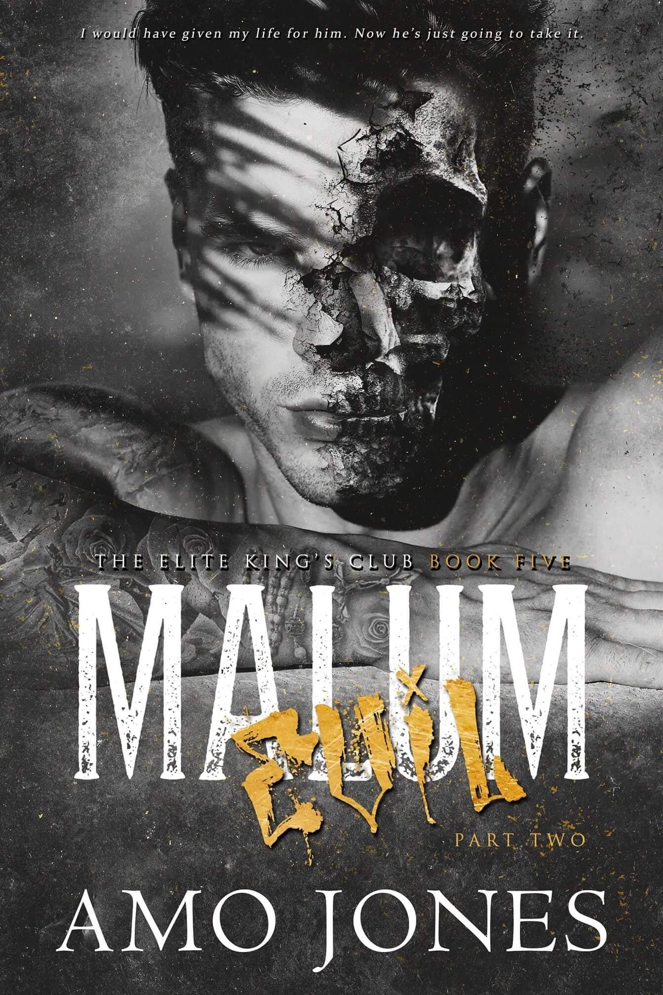 Hot Cover Reveal * Malum: Part 2 (Elite Kings series book 5) by Amo Jones * Coming June 11th