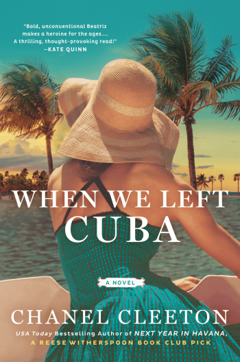 🌴When We Left Cuba by Chanel Cleeton 🌴 Review Tour and Giveaway🌴