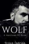 Wolf by Jessica Gadziala