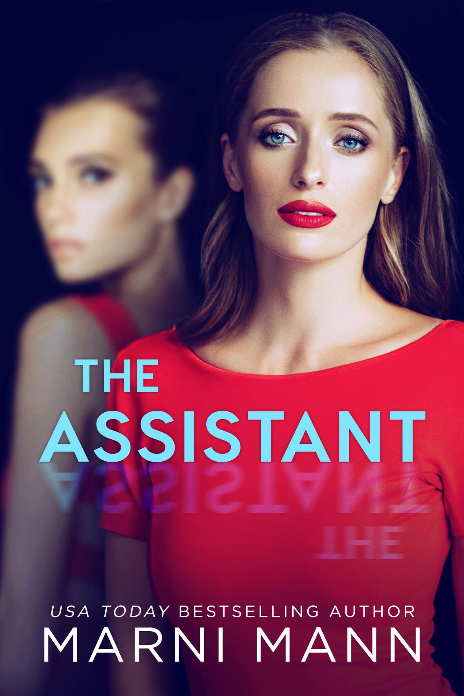 Release Blitz * The Assistant by Marni Mann * It's Live!!!