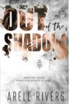 Release Blitz * Out of the Shadow (Hunte Family series #2) by Arell Rivers * Blog Tour * Book Review * Giveaway