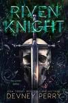 Release Day Blitz * Riven Knight (yK Book 2) by Devney Perry * Book Review * Available Now