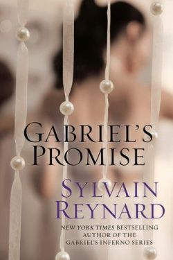 Gabriel's Promise by Sylvain Reynard * New Release * Book Review