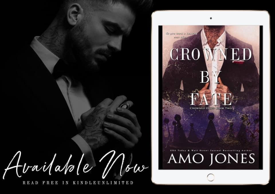 Release Day Blitz * Crowned by Fate (Crowned Duet book 2) by Amo Jones * Blog Tour * Book Review * Available Now * KU