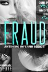 Teaser Tuesday * Fraud (Antihero Inferno series book 2) by Lily White * Coming June 24th * PreOrder Now