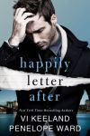 Happily Letter After by Penelope Ward and Vi Keeland * New Release * Review Tour