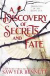 NEW RELEASE: A Discovery of Secrets & Fate by Sawyer Bennett