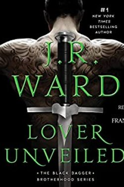 New Release * Lover Unveiled (Black Dagger Brotherhood #19) by JR Ward * Blog Tour * Book Review