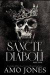 ICYMI: Sancte Diaboli : Part 2 (The Elite Kings Club book 7) by Amo Jones 💥 Live Early!! Available in KU 💥