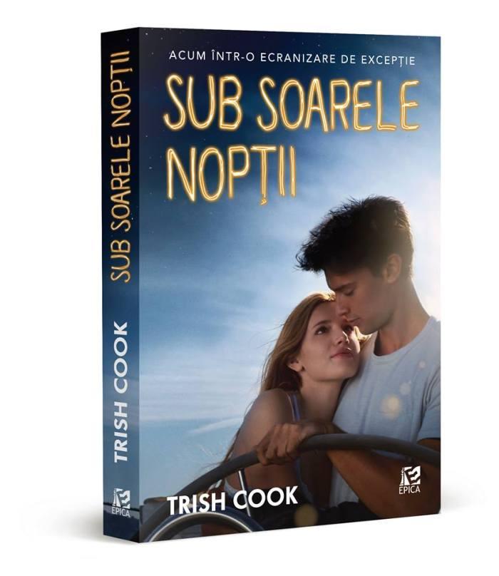Sub soarele nopții de Trish Cook