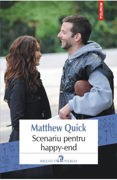 Scenariu pentru happy-end de Matthew Quick-Polirom