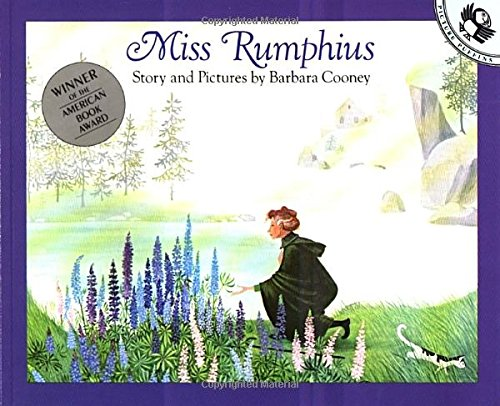 Mrs. Rumphius - the lupine lady... lovely book with my favorite flower.