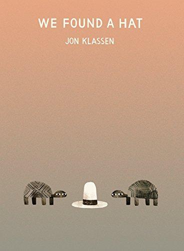 We Found a Hat - an early-reader children's book by Jon Klassen