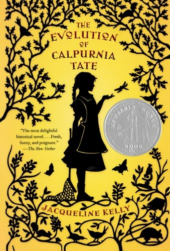 The Evolution of Calpurnia Tate, by Jacqueline Kelly