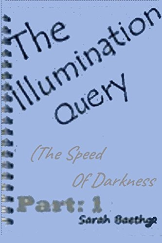 The Illumination Query by Sarah Baethge