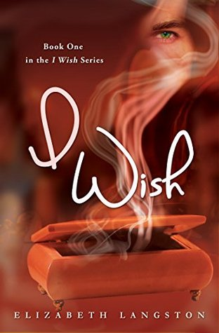 I Wish by Elizabeth Langston