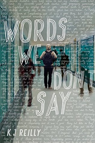 Words We Don't Say by K. J. Reilly (+ Giveaway)