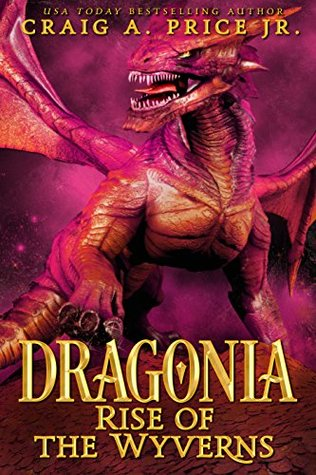 {Audiobook} Dragonia: Rise of the Wyverns by Craig A. Price Jr.