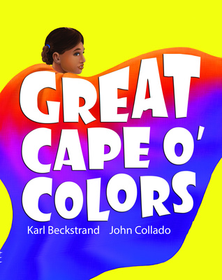 Great Cape O' Colors by Karl Beckstrand