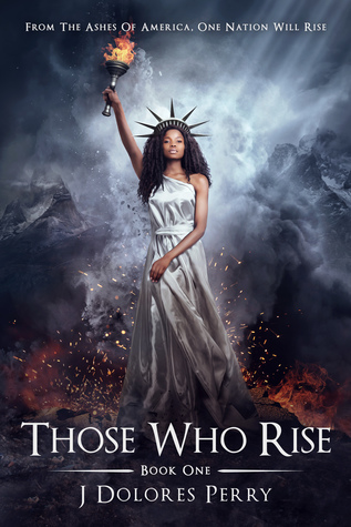Those Who Rise by J Dolores Perry