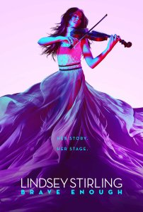 "Poster for the movie ""Lindsey Stirling: Brave Enough"""