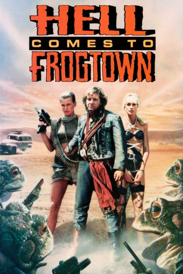 """Poster for the movie """"Hell Comes to Frogtown"""""""