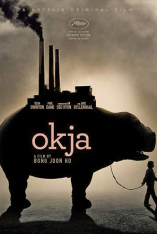 Tv Show Review : Netflix's Okja – Does It Lives Up to the Hype?