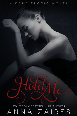 Book Review : Hold Me (Twist Me #3) by Anna Zaires