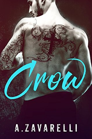 Book Review : Crow (Boston Underworld #1) by A. Zavarelli